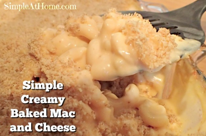Simple Creamy Baked Mac and Cheese