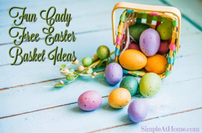 Fun Ideas for a Candy Free Easter Basket
