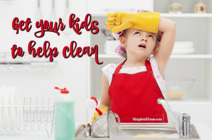 Simple Tips to get your Kids to Help Clean