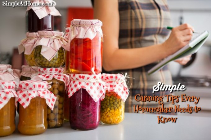 Simple Canning Tips Every Homemaker Needs to Know