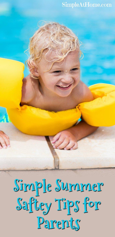 Simple Summer Saftey Tips for Parents