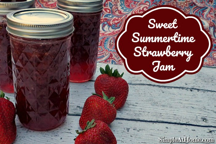 sweet summertime strawberry jam