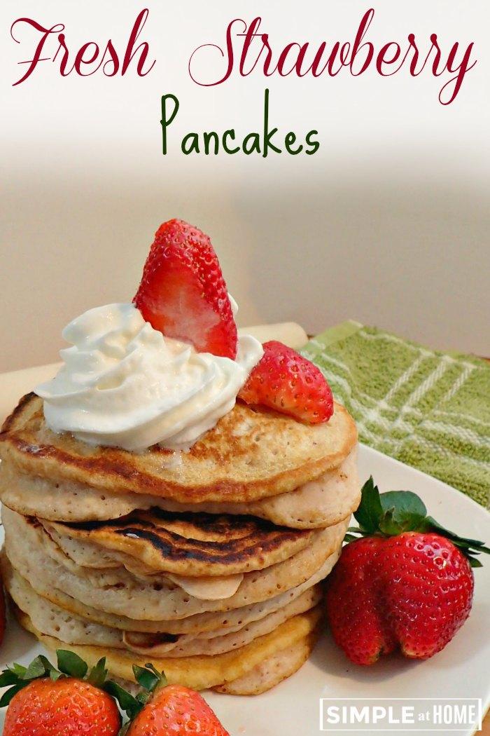 Fresh strawberry pancakes