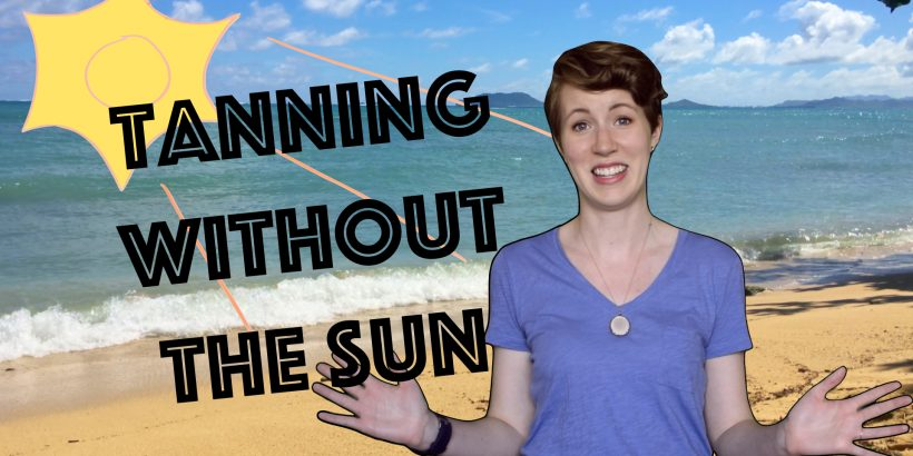 Tanning Without the Sun - SimpleBiologist