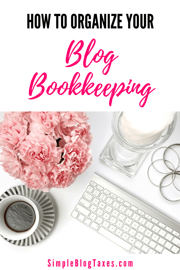 How to organize your blog bookkeeping. Feeling overwhelmed trying to figure out what to save and what to toss financially? Here is what you need to know and the easiest organization system there is for bloggers. #blogtip #smallbusiness #bookkeeping #blogorganization #accounting #bloggingbusiness SimpleBlogTaxes.com