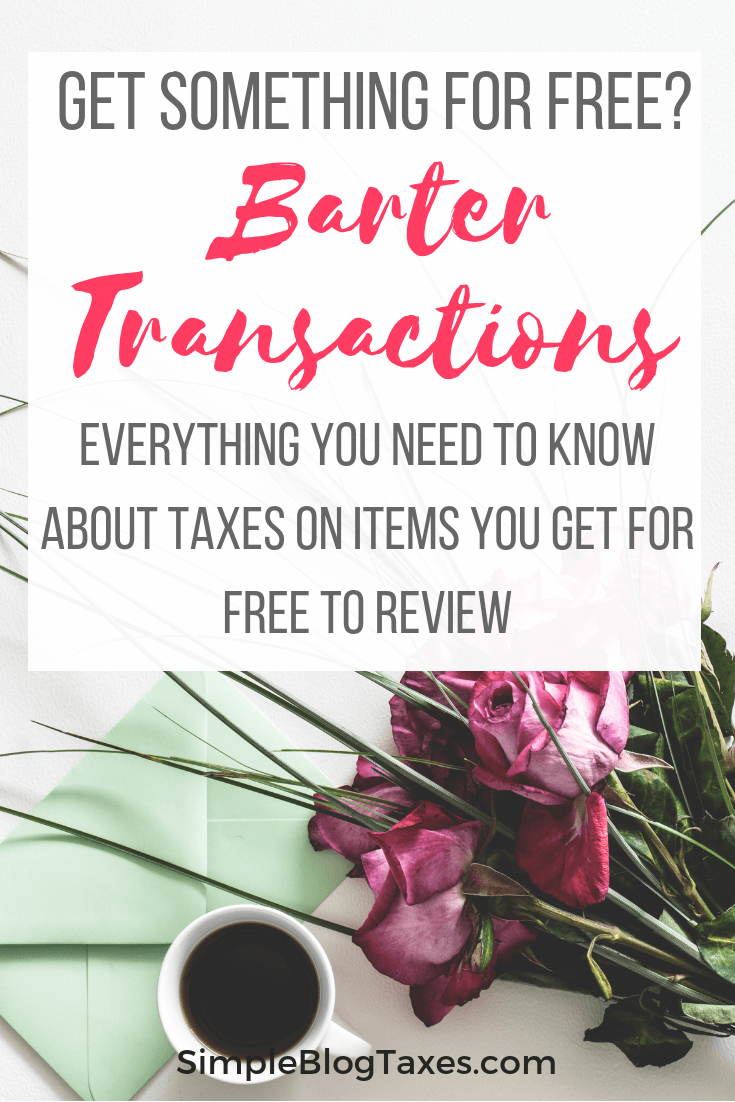 Do you ever get free stuff as a blogger? Either to review or in exchange for a social media shout out? These are barter transactions, and there are tax implications to them. Learn everything you need to know about the taxes on free stuff bloggers get. #BlogTaxes #BarterTransaction #SmallBusinessTaxes #TaxTips ##BlogFreebies #BlogBookkeeping SimpleBlogTaxes.com
