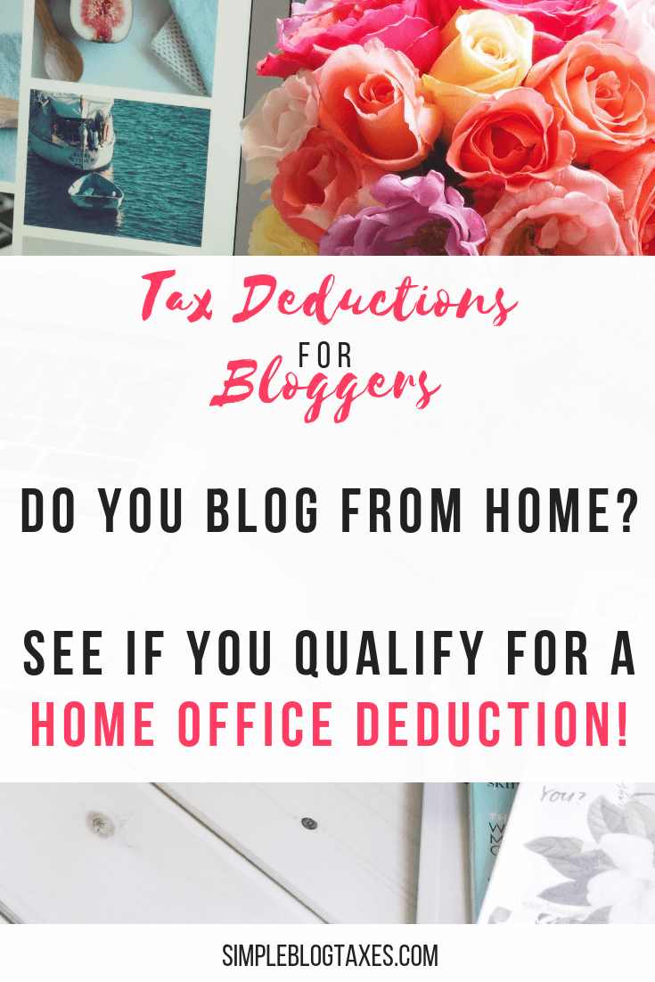 Do you blog from home? You might qualify for a home office deduction. Learn what this is, if you qualify, and how to calculate your tax deduction. #BlogTaxes #HomeOfficeDeduction #taxdeductions #BlogLegal #BlogTax #SmallBusinessTips #blogtips SimpleBlogTaxes.com
