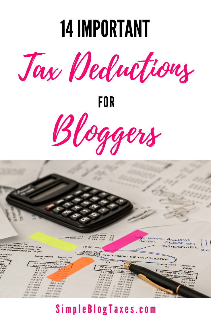 Important tax deductions for bloggers! If you are trying to make money from blogging you do not want to miss these big deduction opportunities. Keep this for tax time! #TaxDeductions #BlogTip #Blogging #BlogBookkeeping #blogIncome #TaxTips SimpleBlogTaxes.com