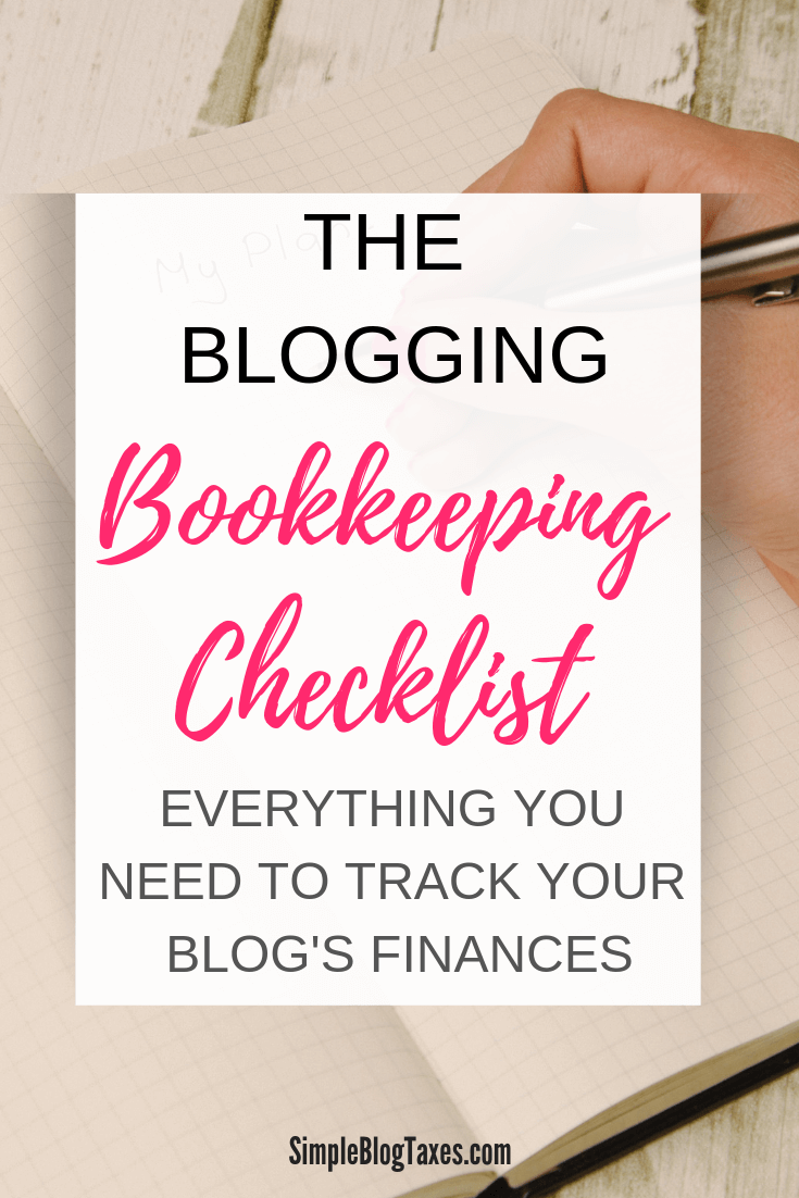 The Blog Bookkeeping Task List you need. This bookkeeping checklist will keep your money making blog on track. #SmallBusinessTips #BlogTips #BlogFinances #BlogTaxes #TaxPlanning SimpleBlogTaxes.com