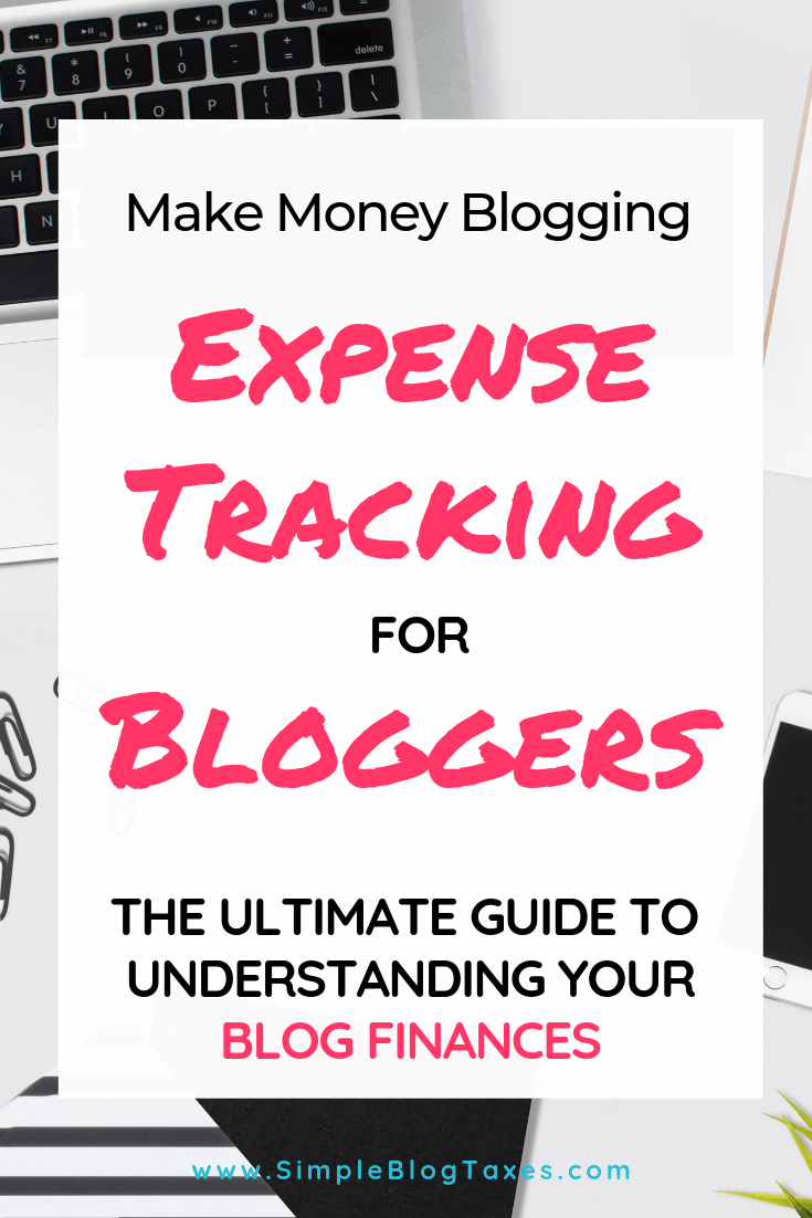 Blog Expense Tracking. Grab a free printable to help your finally understand how your blog makes money. Blog tax tips to make filing taxes a breeze! #BloggingTips #BloggingforBeginners #SmallBusinessTips #MakingMoney #Bookkeeping SimpleBlogTaxes.com