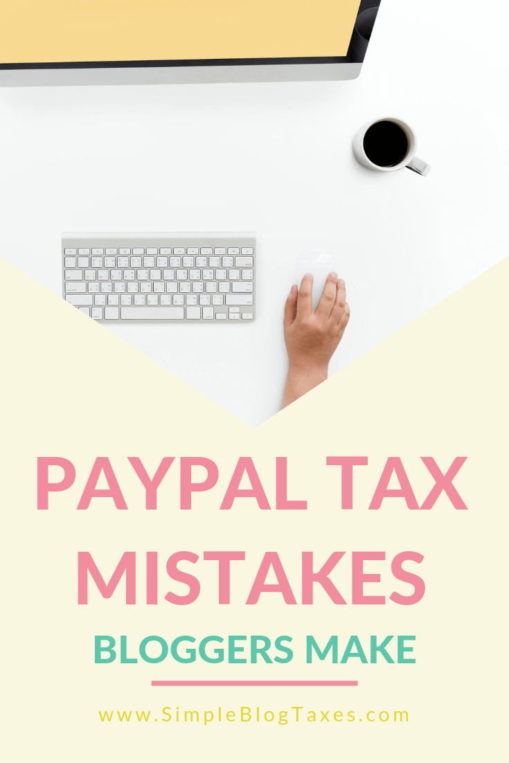 PayPal Tax Mistakes Bloggers Make text overlay computer picture