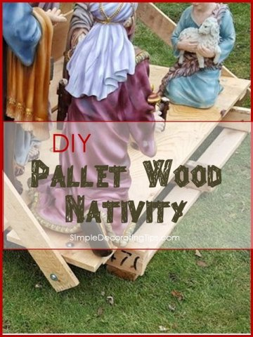 SimpleDecoratingTips.com DIY Pallet Wood Nativity