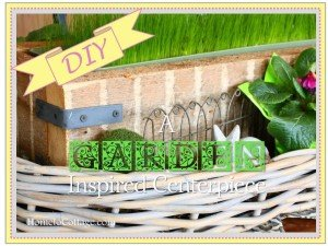 HometoCottage.com DIY a Garden inspired Centerpiece title page