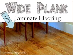 HometoCottage.com DIY Wide Plank Laminate Flooring