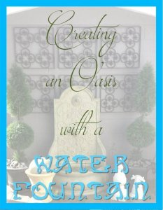 HometoCottage.com Creating an Oasis with a Water Fountain title page