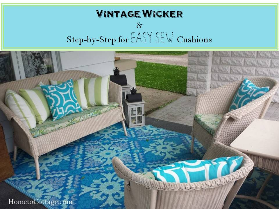 HometoCottage.com Vintage Wicker and Step by Step for Easy Sew Cushions