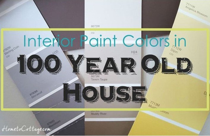 HometoCottage.com Interior Paint Colors for Our 100 Year Old House cropped
