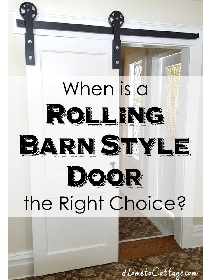 HometoCottage.com When is a Rolling Barn Style Door the Perfect Choice