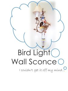 SimpleDecoratingTips.com Bird Light Wall Sconce I couldn't get it off my mind...
