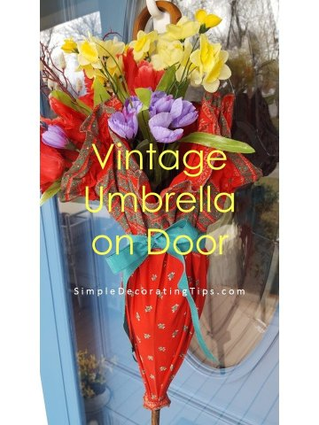 SimpleDecoratingTips.com Vintage Umbrella on Door