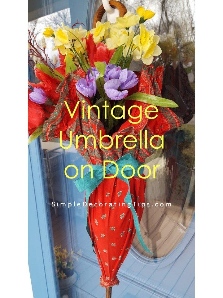 SimpleDecoratingTips.com Vintage Umbrella on Door