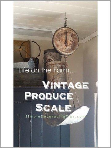 vintage produce scale simpledecoratingtips.com