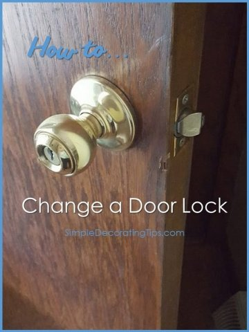 SimpleDecoratingTips.com How to Change a Door Lock