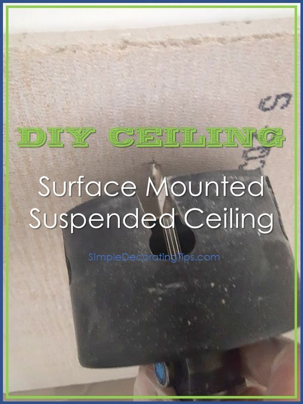 simpledecoratingtips.com diy surface mounted suspended ceiling