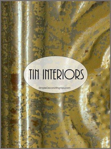 Tin Interiors SimpleDecoratingTips.com