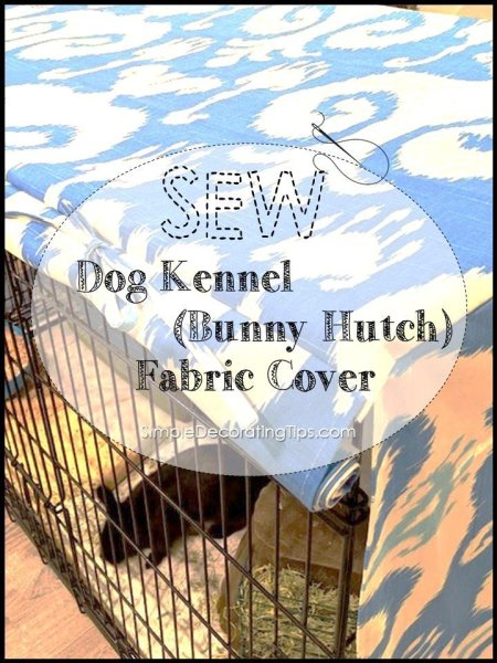 dog kennel bunny hutch fabric cover