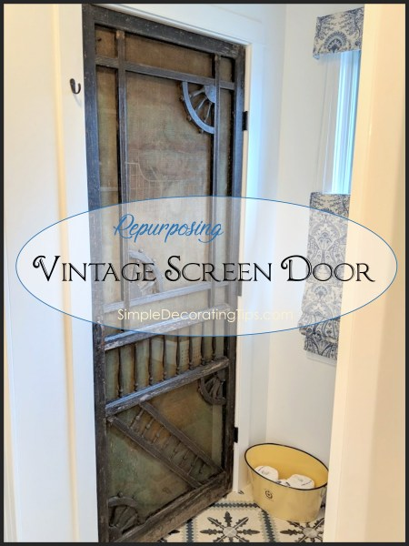 Repurposing Vintage Screen Door SimpleDecoratingTips.com