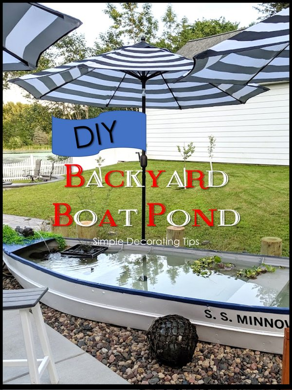 Backyard Boat Pond - SIMPLE DECORATING TIPS