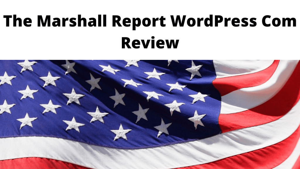The Marshall Report WordPress Com Review
