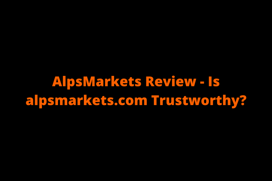 AlpsMarkets Review