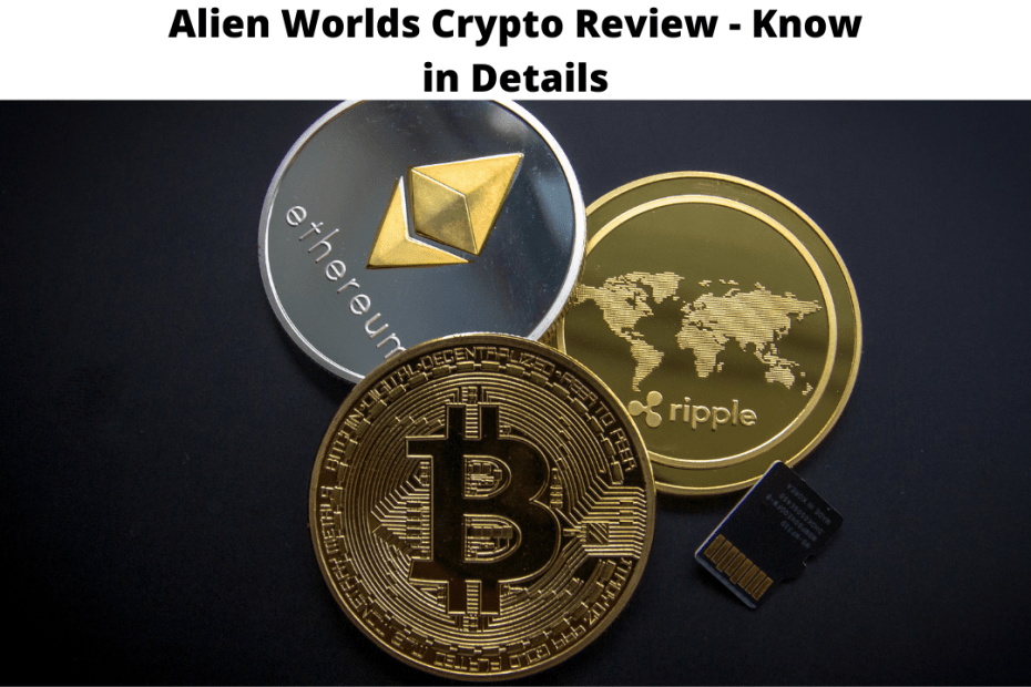 Alien Worlds Crypto Review