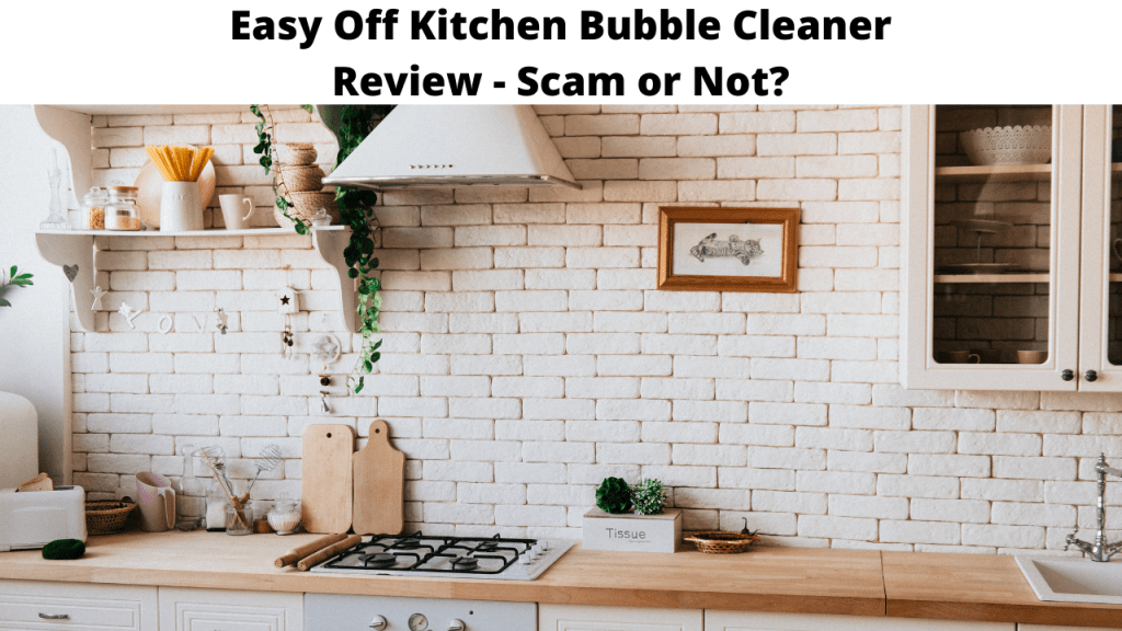 Easy Off Kitchen Bubble Cleaner Review