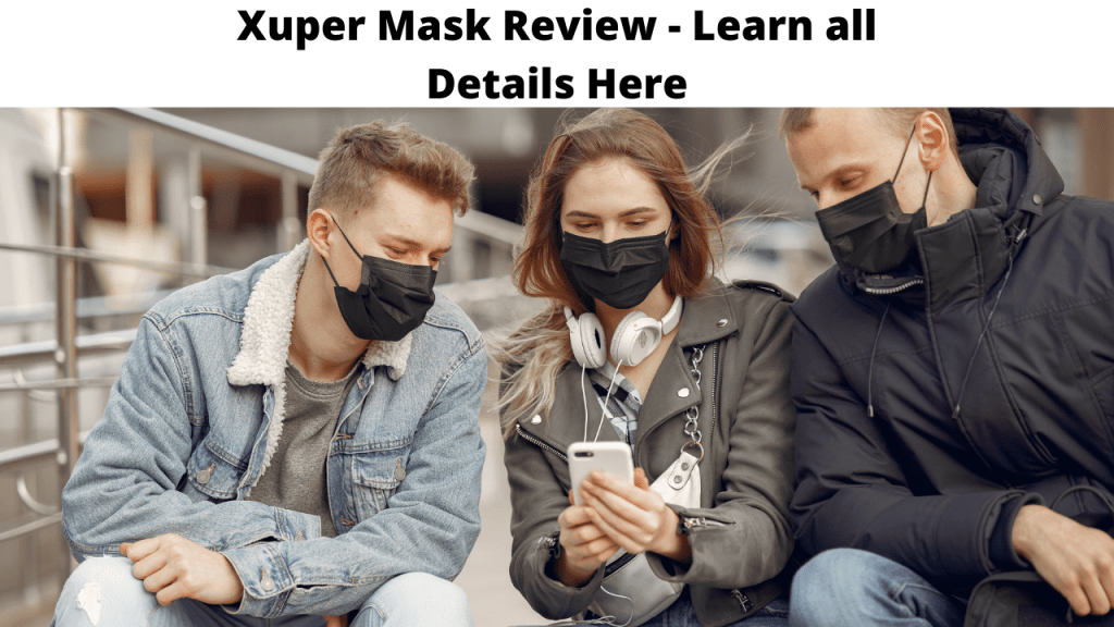 Xuper Mask Review