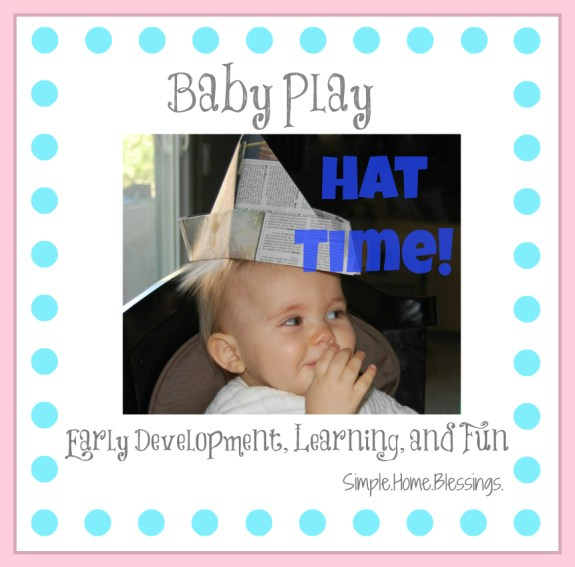 Baby Play - Hat Time