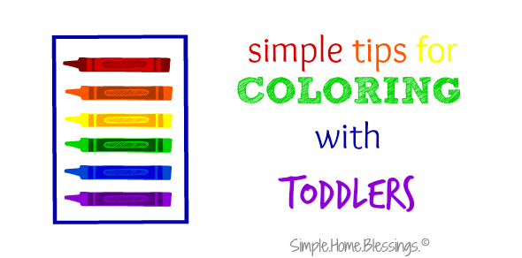2 simple tips for coloring with toddlers