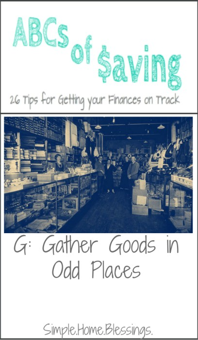 ABCs of Saving - Gather Goods in Odd Places