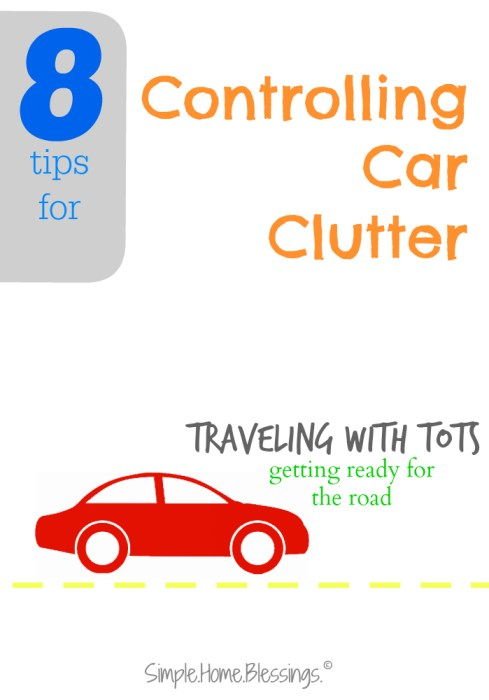 Traveling with Tots Controlling Car Clutter