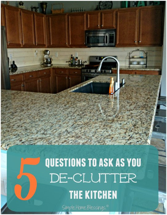 5 Questions to Ask as you de-clutter your kitchen
