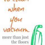 a Vacuum Routine