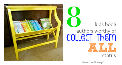 kids books and authors worthy of collect them all status - perfect for toddlers and preschoolers