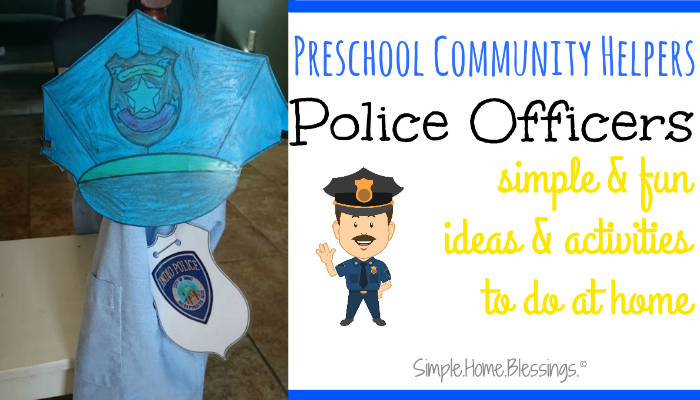 Preschool Police Man Unit as part of a community helpers theme - lots of great simple ideas for play and learning