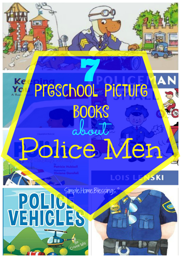Preschool Picture Books to read as part of a community helpers unit on Police Men