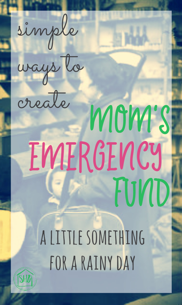 simple ways to save for mom's emergency fund - a little something for a rainy day or a splurge - love these creative ideas!