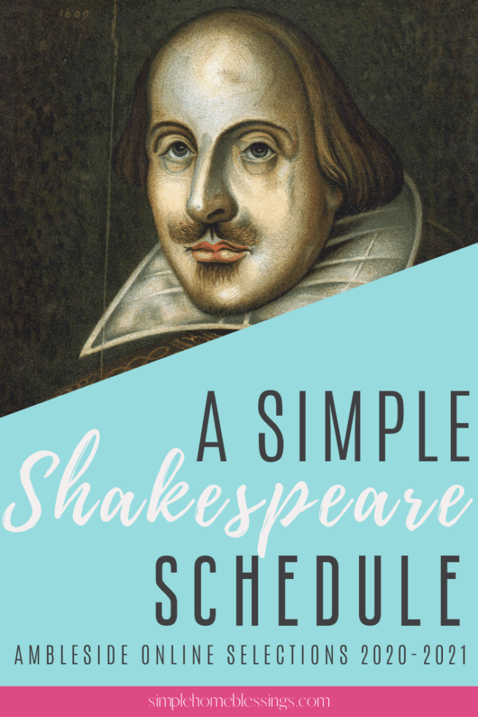 simple schedule for teaching Shakespeare following the Ambleside Online 2020-2021 guidelines
