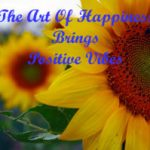 The Art Of Happiness #HappySunday -Week Two