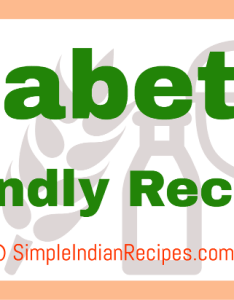 Indian diabetic diet recipes style friendly dishes also for diabetes patients simple rh simpleindianrecipes